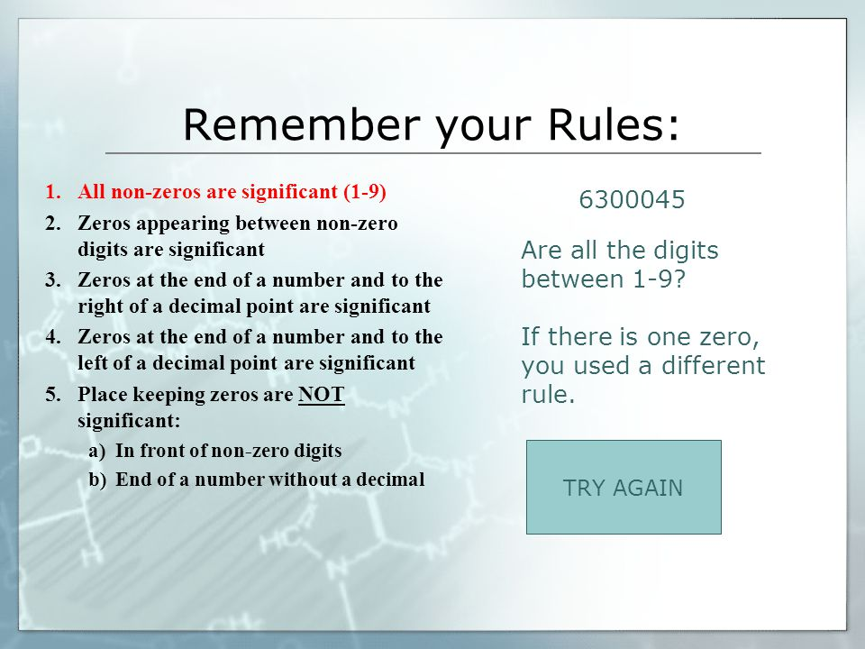 Remember your Rules: 6300045 Are all the digits between 1-9