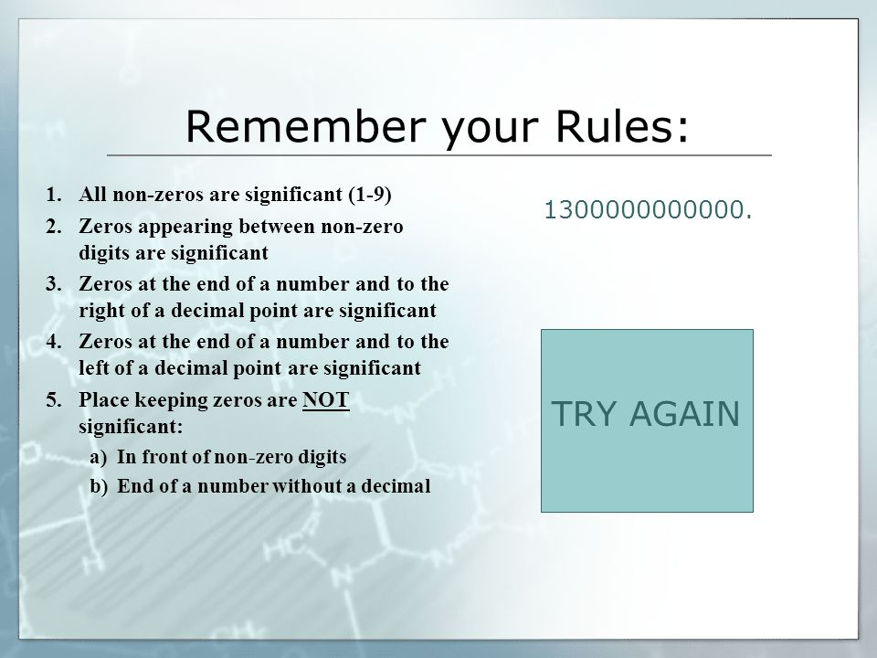 Remember your Rules: TRY AGAIN 1300000000000.