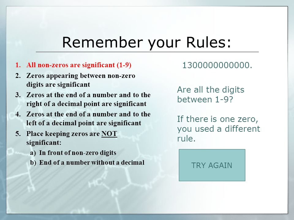 Remember your Rules: 1300000000000. Are all the digits between 1-9
