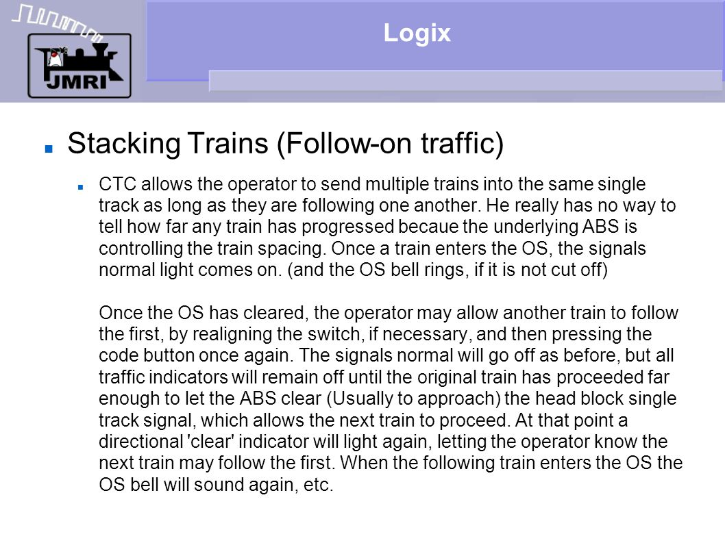 Stacking Trains (Follow-on traffic)‏