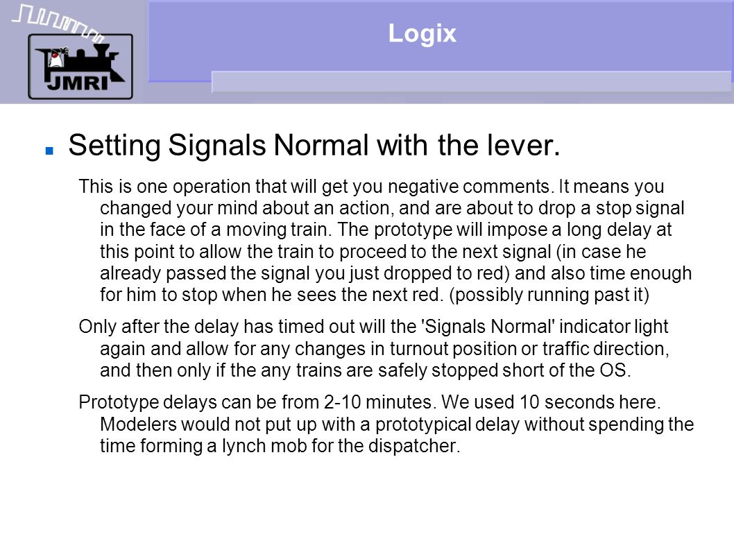 Setting Signals Normal with the lever.