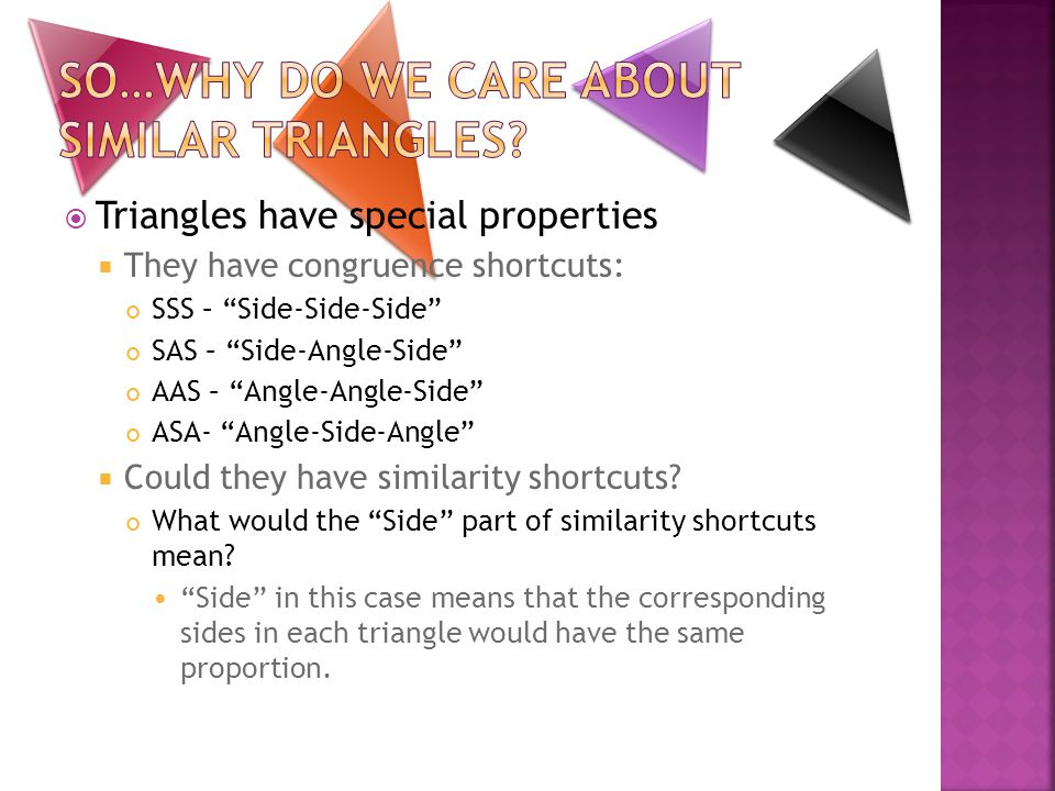 So…why do we care about Similar Triangles