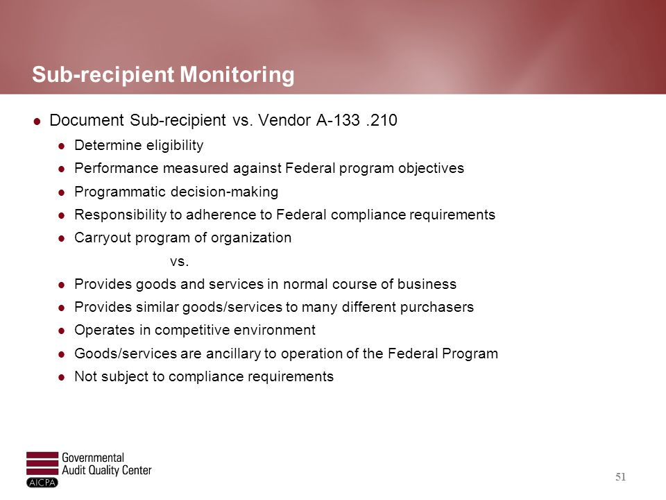 Sub-recipient Monitoring (continued)