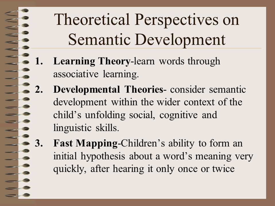 Theoretical Perspectives on Semantic Development
