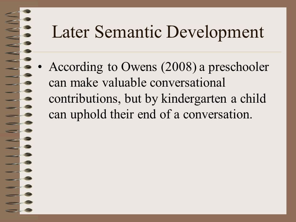 Later Semantic Development