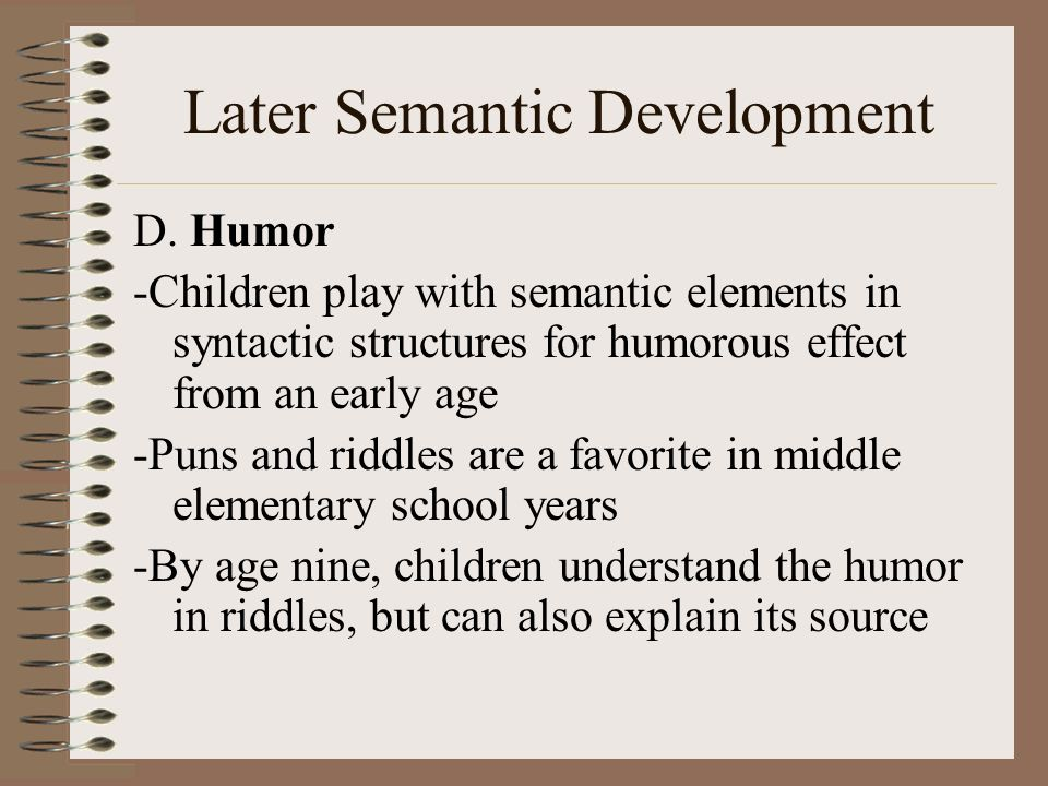 Later Semantic Development
