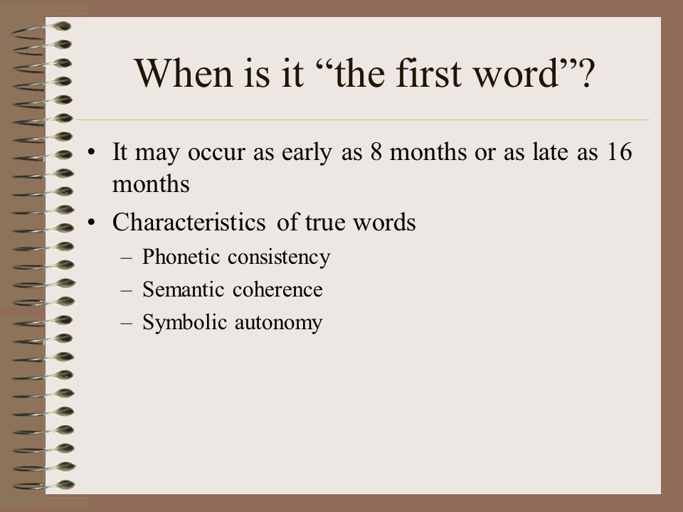 When is it the first word