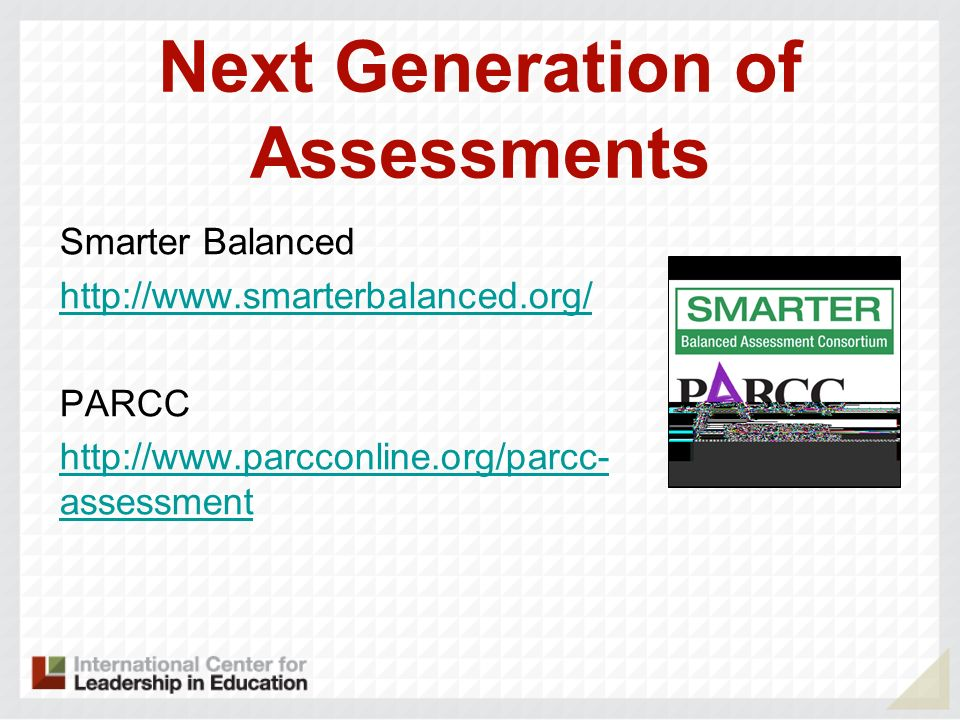 Next Generation of Assessments