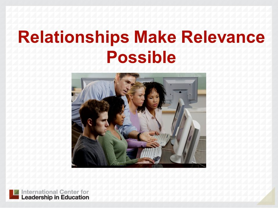 Relationships Make Relevance Possible