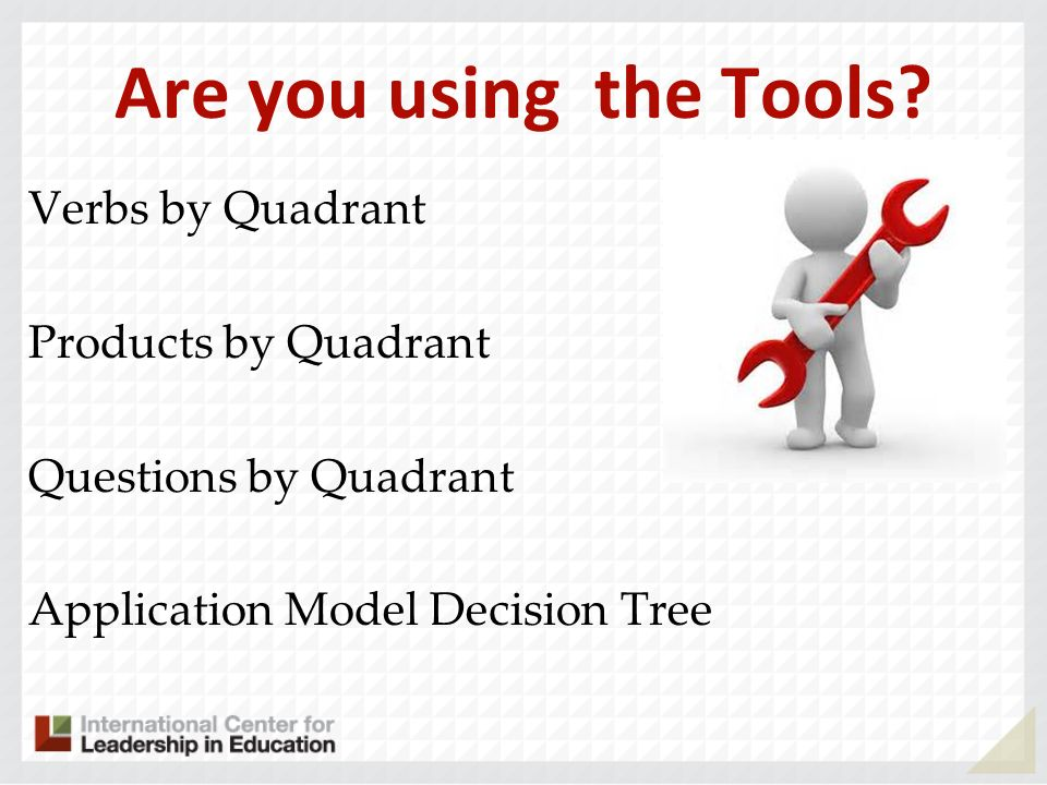 Are you using the Tools.