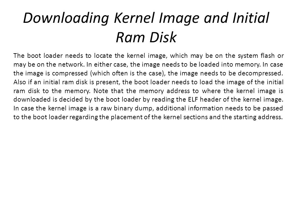 Downloading Kernel Image and Initial Ram Disk