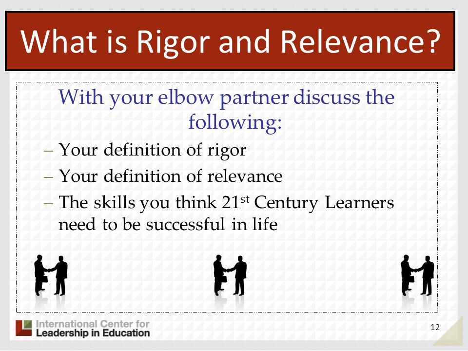 What is Rigor and Relevance