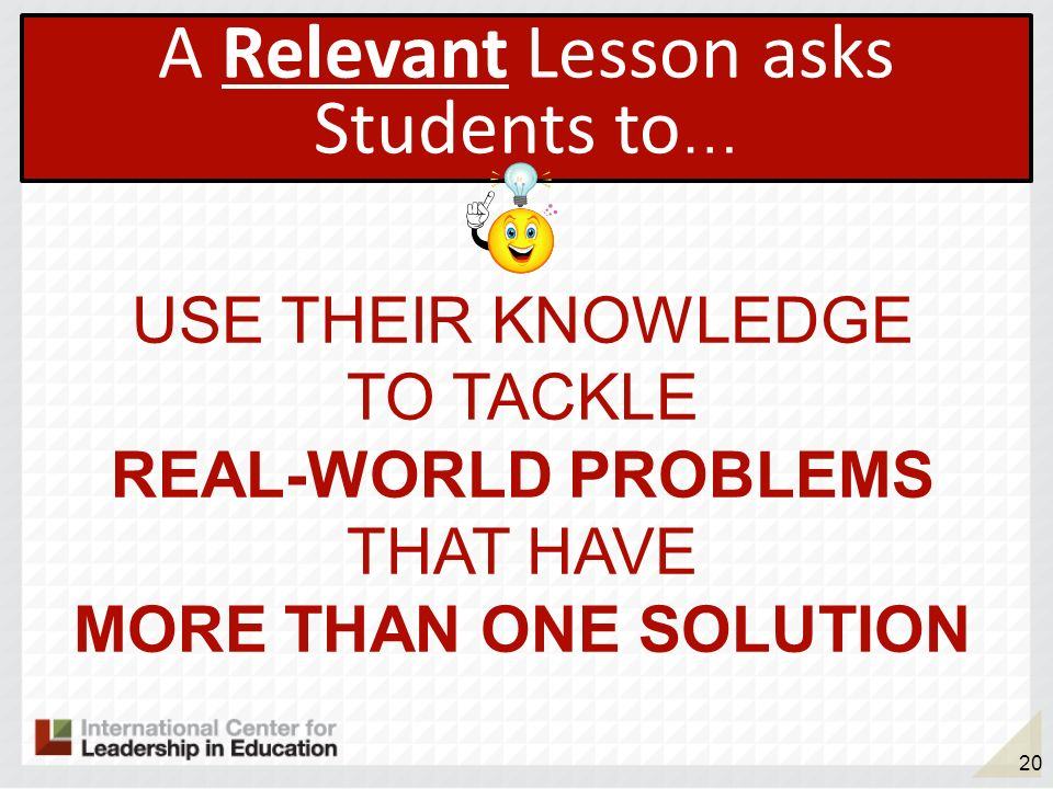 A Relevant Lesson asks Students to…