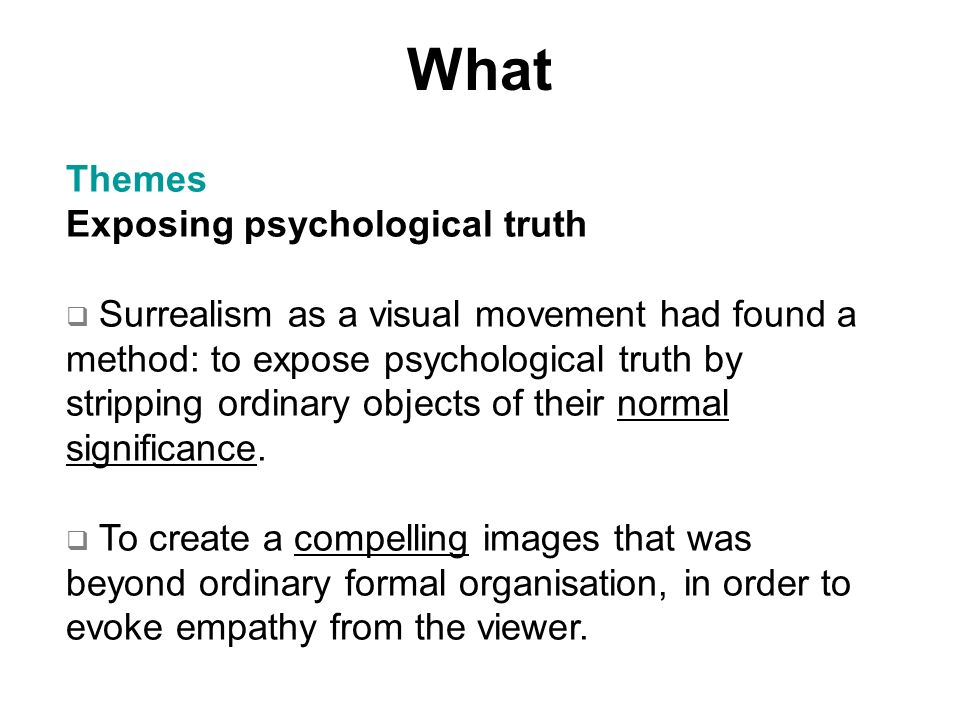 What Themes Exposing psychological truth