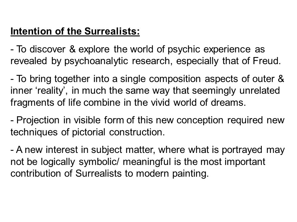 Intention of the Surrealists: