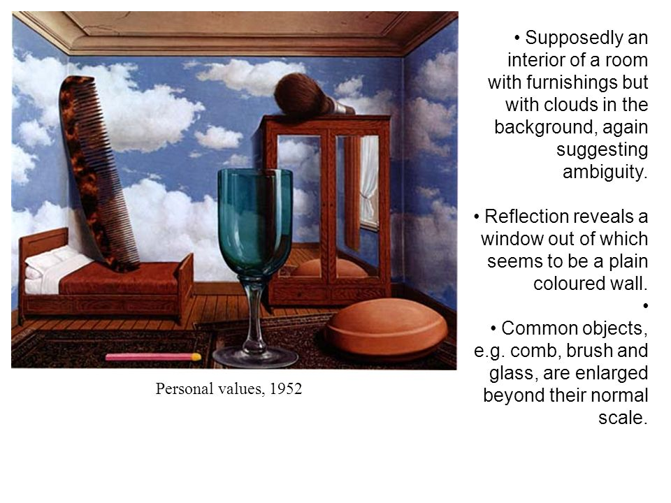 Supposedly an interior of a room with furnishings but with clouds in the background, again suggesting ambiguity.