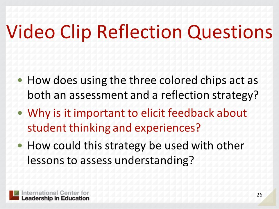 Video Clip Reflection Questions