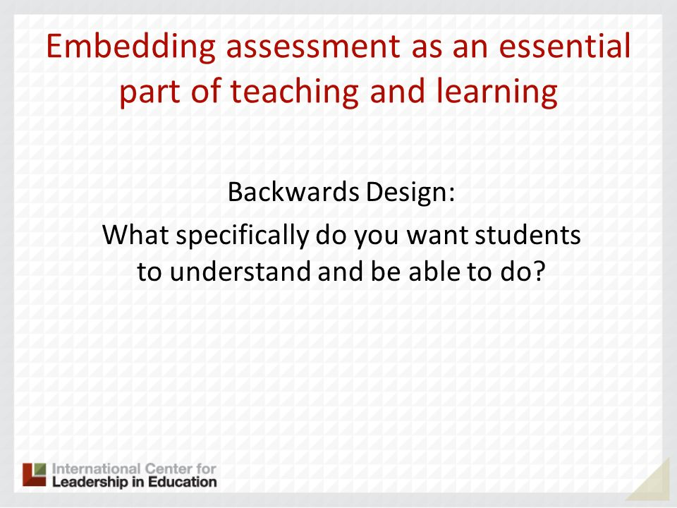 Embedding assessment as an essential part of teaching and learning