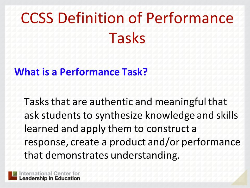 CCSS Definition of Performance Tasks