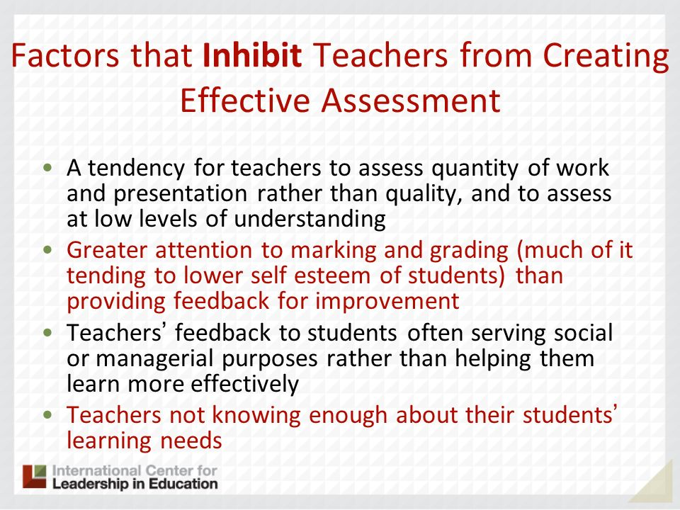 Factors that Inhibit Teachers from Creating Effective Assessment