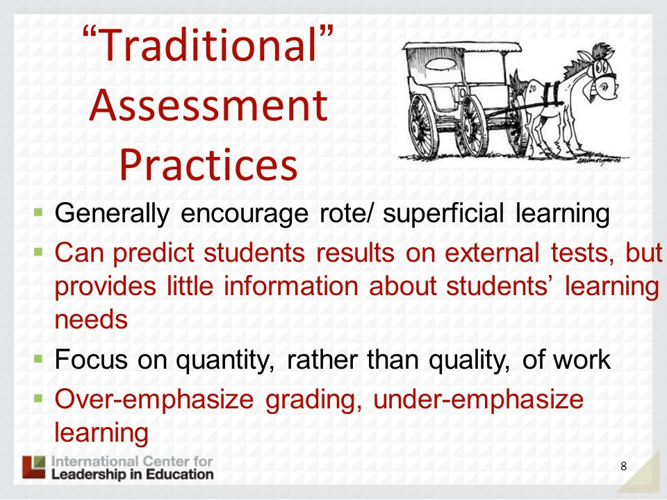 Traditional Assessment Practices