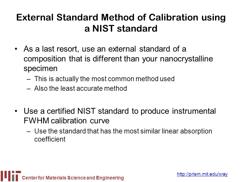 External Standard Method of Calibration using a NIST standard