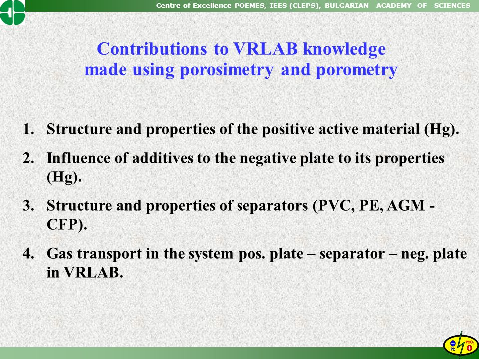 Contributions to VRLAB knowledge made using porosimetry and porometry