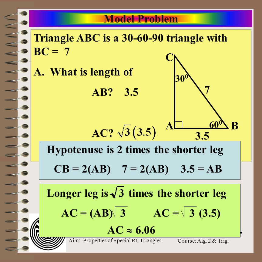 Triangle ABC is a 30-60-90 triangle with BC = 7 A. What is length of