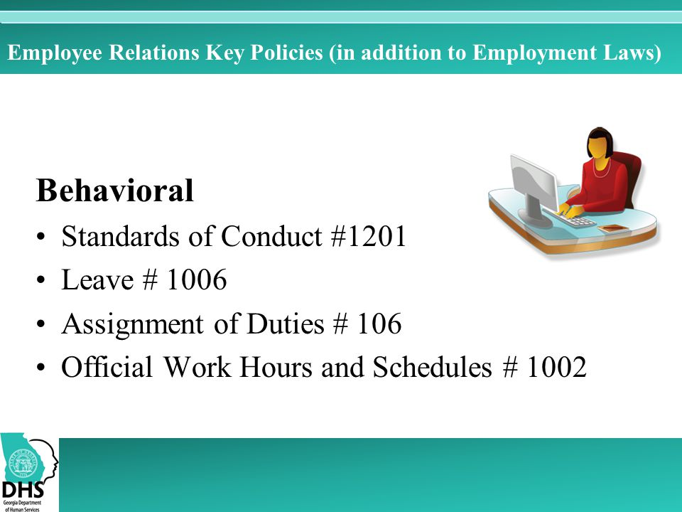 Employee Relations Key Policies (in addition to Employment Laws)