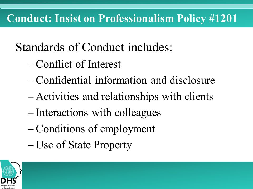 Conduct: Insist on Professionalism Policy #1201