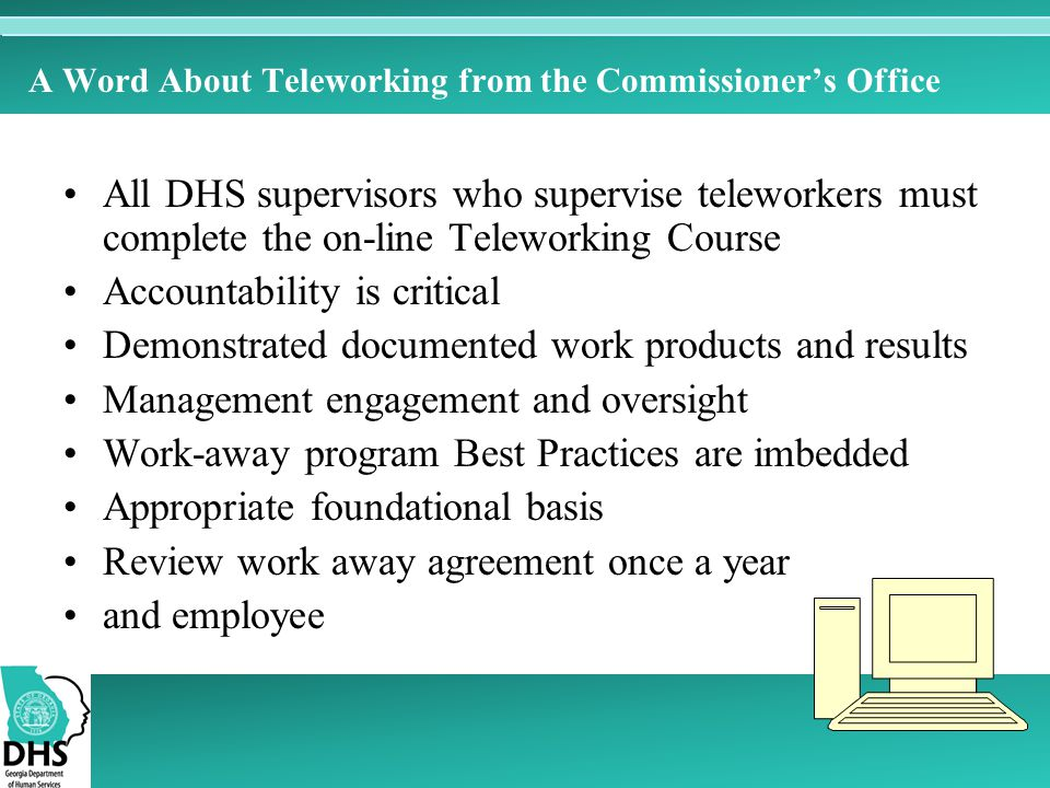 A Word About Teleworking from the Commissioner's Office
