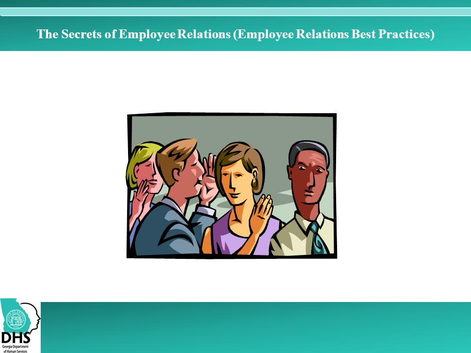 The Secrets of Employee Relations (Employee Relations Best Practices)