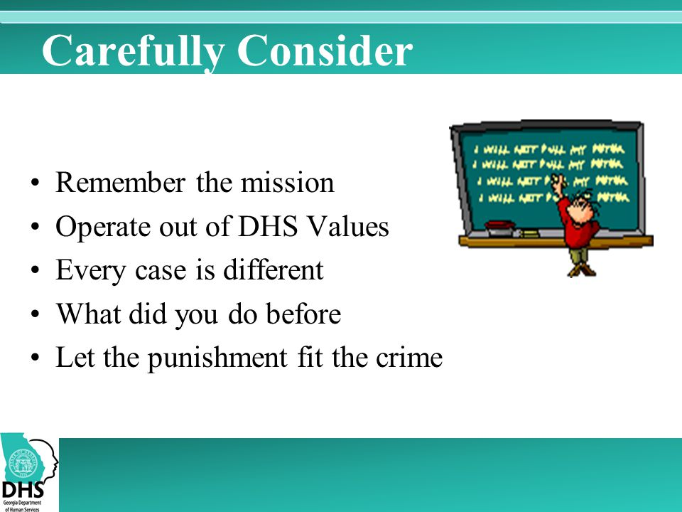 Carefully Consider Remember the mission Operate out of DHS Values