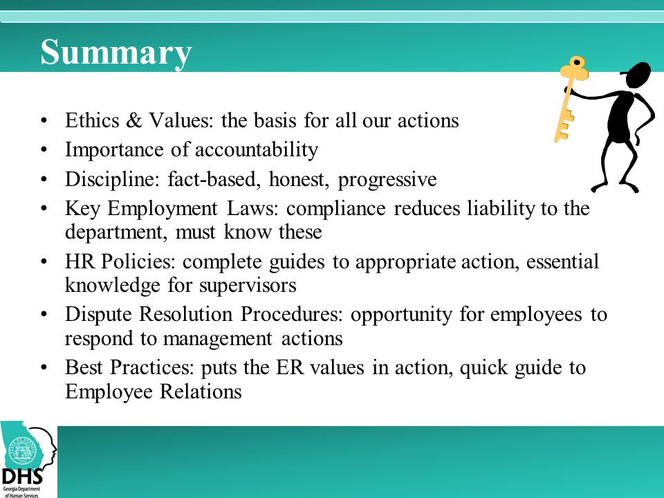 Summary Ethics & Values: the basis for all our actions