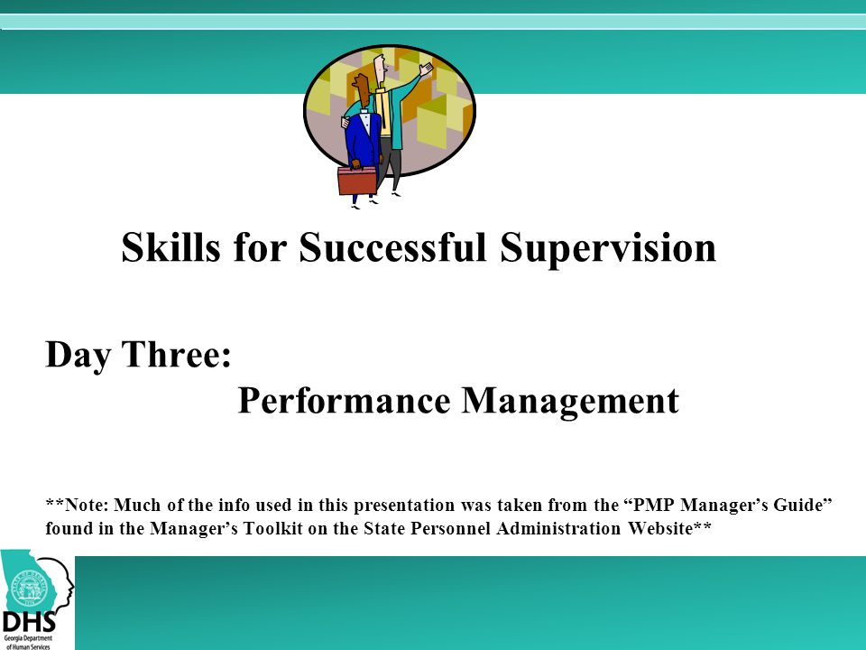 Skills for Successful Supervision Day Three: Performance Management