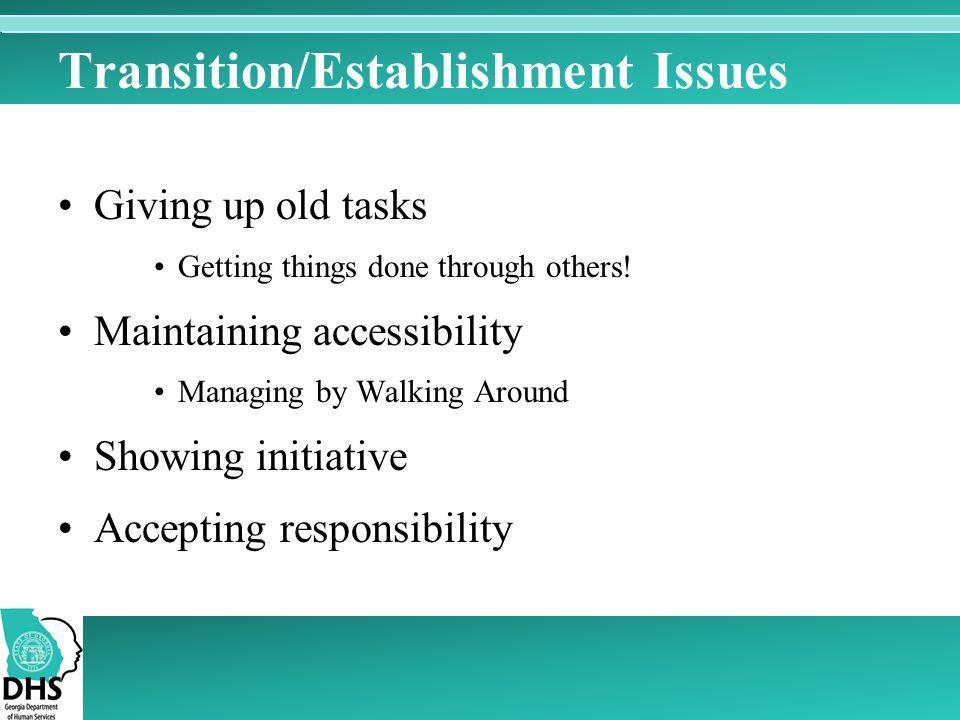 Transition/Establishment Issues