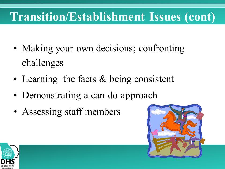 Transition/Establishment Issues (cont)