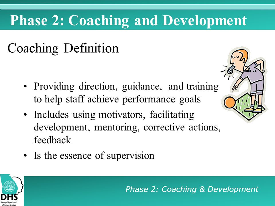 Phase 2: Coaching and Development