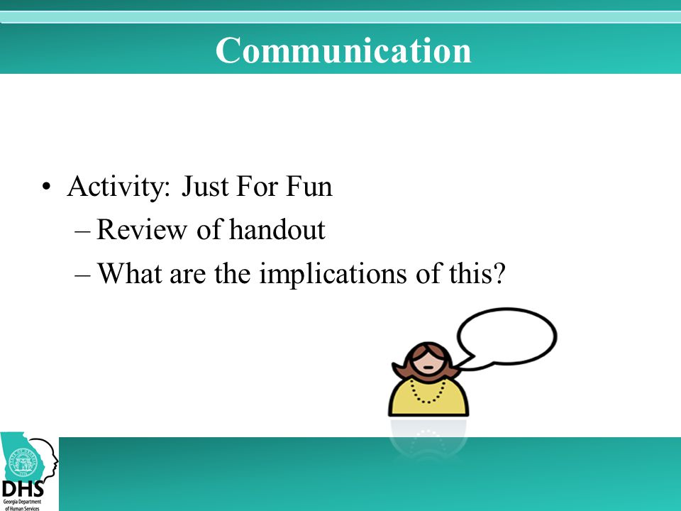 Communication Activity: Just For Fun Review of handout