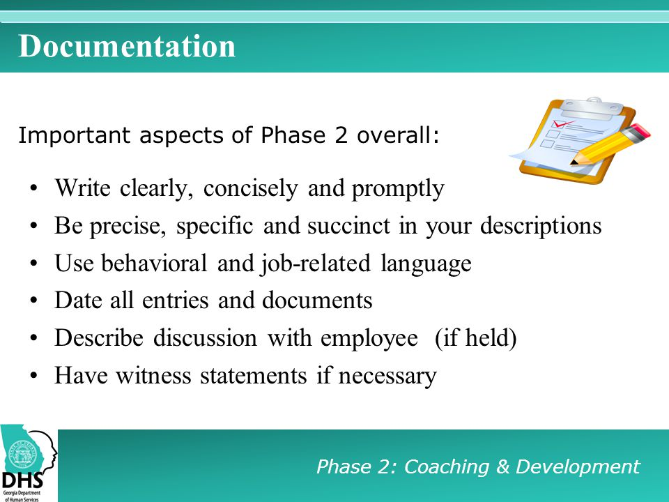 Documentation Write clearly, concisely and promptly