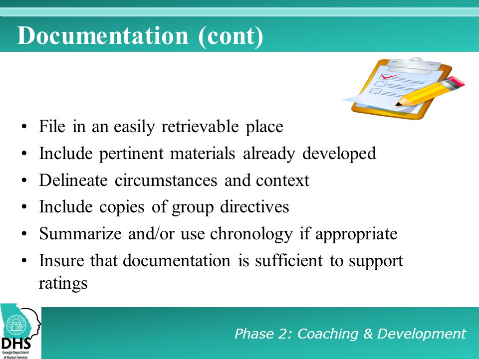 Documentation (cont) File in an easily retrievable place