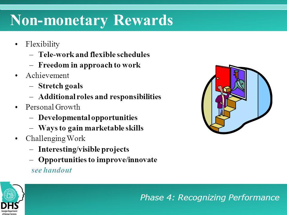 Non-monetary Rewards Flexibility Tele-work and flexible schedules