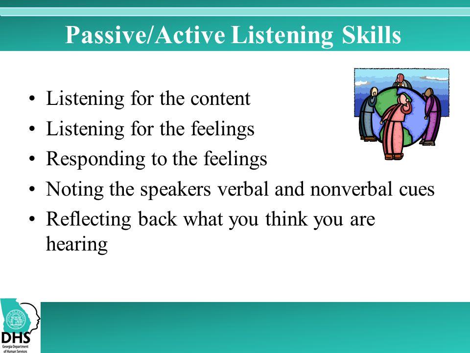 Passive/Active Listening Skills