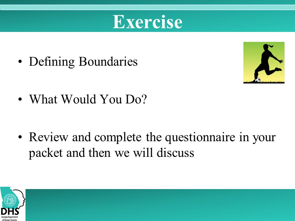 Exercise Defining Boundaries What Would You Do