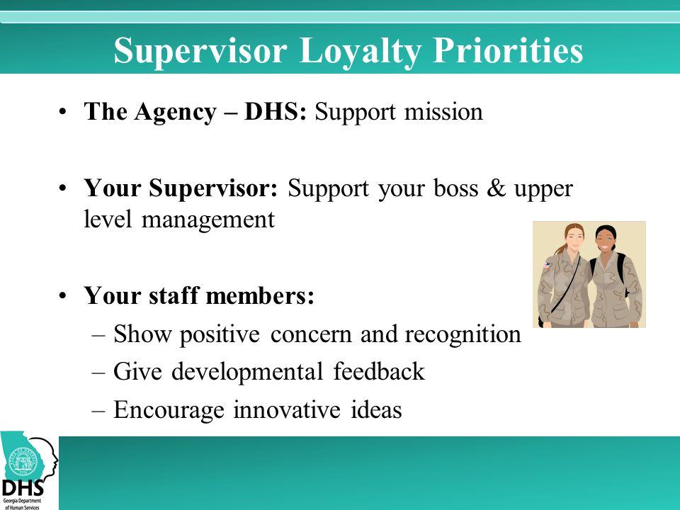 Supervisor Loyalty Priorities