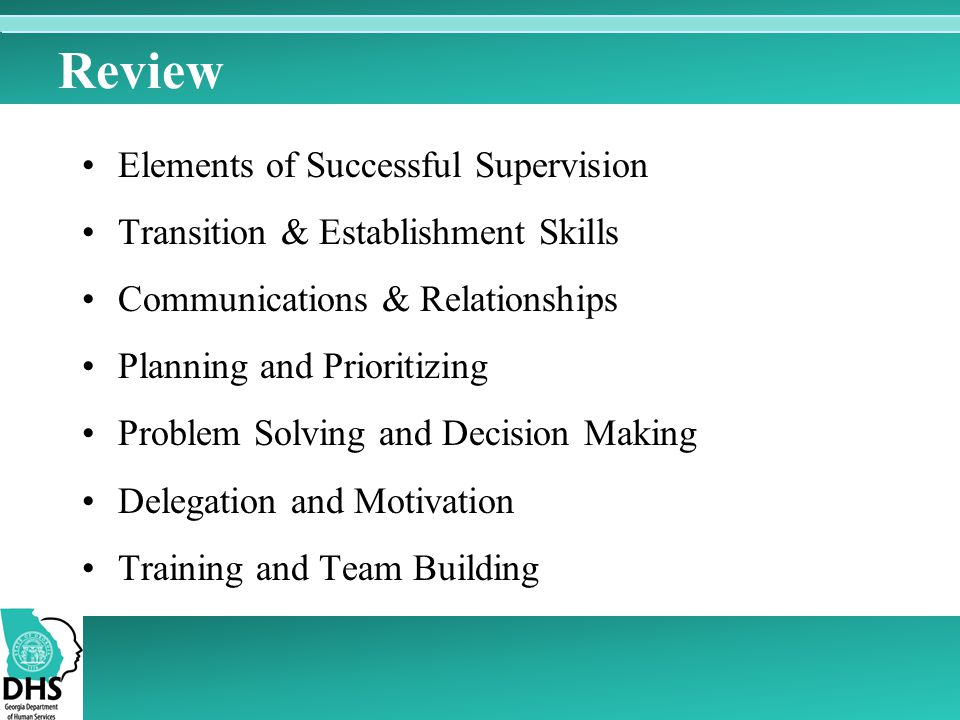 Review Elements of Successful Supervision