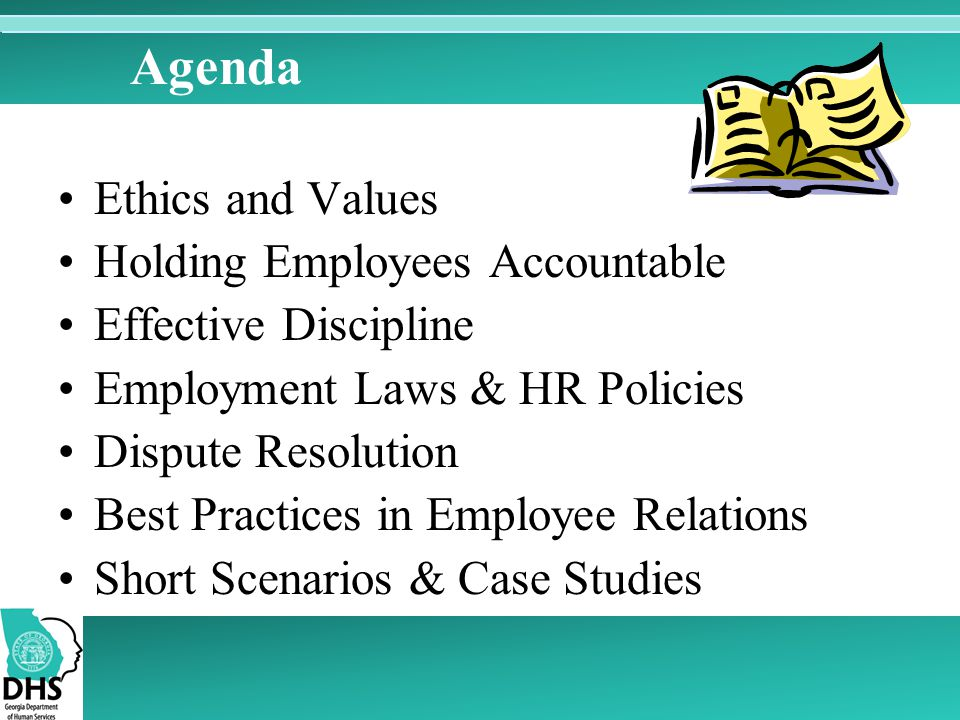Agenda Ethics and Values Holding Employees Accountable