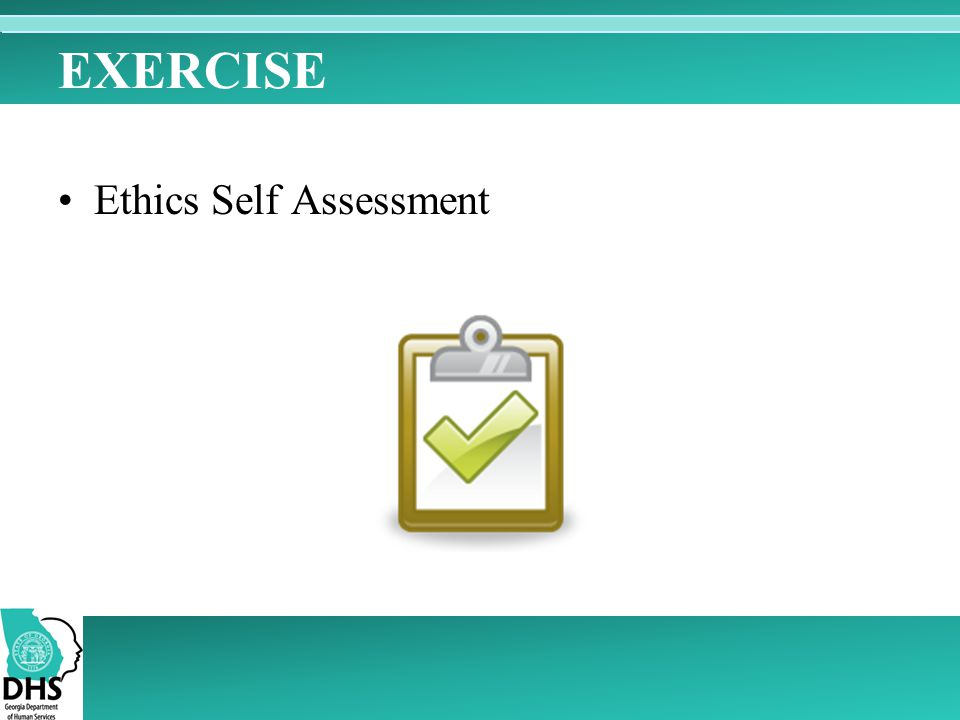 EXERCISE Ethics Self Assessment