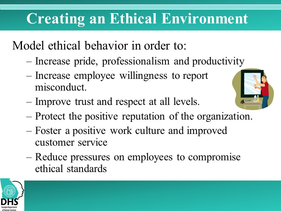 Creating an Ethical Environment