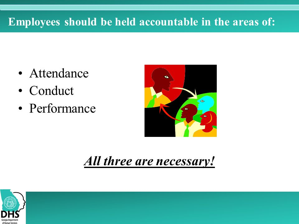 Employees should be held accountable in the areas of: